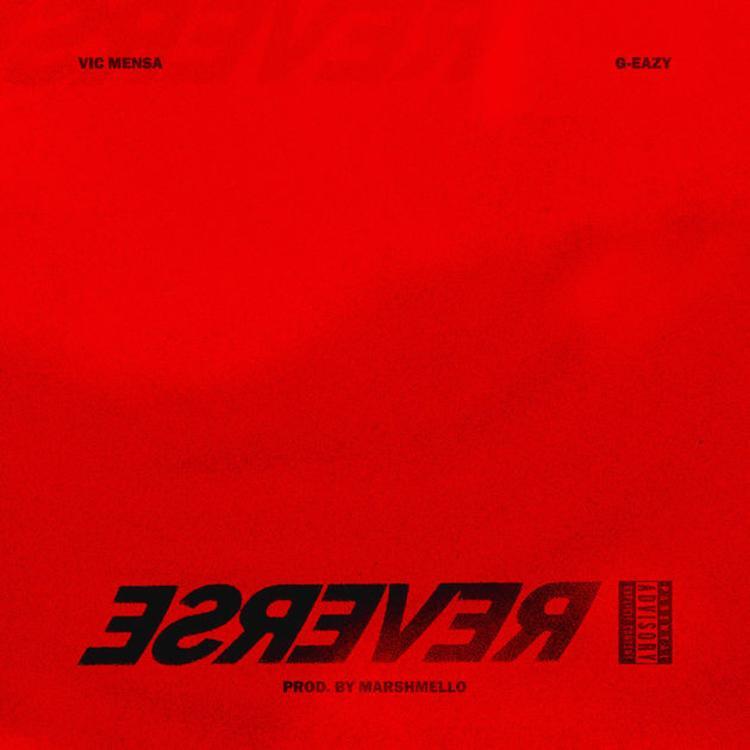 Vic Mensa feat  G-Eazy - Reverse (Acapella & Instrumental)   MS