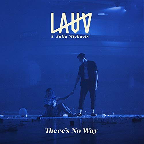 Lauv feat  Julia Michaels - There's No Way (Acapella
