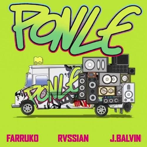 Rvssian, Farruko, J Balvin - Ponle (Acapella & Instrumental