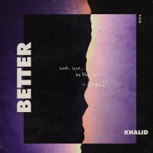 Khalid - Better (Acapella & Instrumental) | MS Project Sound