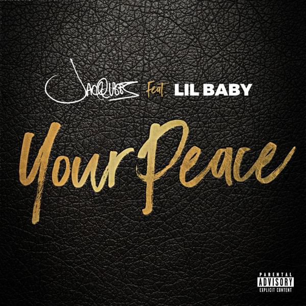 Jacquees ft Lil Baby - Your Peace (Acapella & Instrumental) | MS